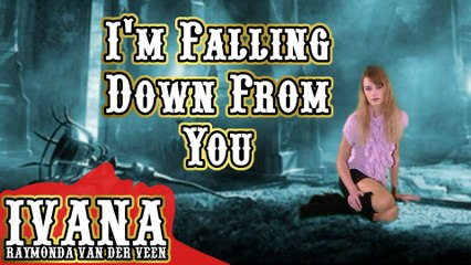 055 Ivana - I'm Falling Down From You (December 2011)