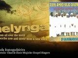 Zion Apostolic Church Choir Mujiche Gospel Singers - Wakaenda kunogadzirira - Melynga