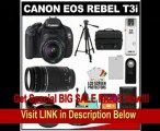 BEST PRICE Canon EOS Rebel T3i Digital SLR Camera Body & EF-S 18-55mm IS II Lens with 75-300mm III Lens + 32GB Card + .45x Wide Angle & 2x Telephoto Lenses + Battery + Remote + (2) Filters + Tripod + Accessory Kit