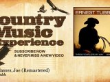 Ernest Tubb - Two Glasses, Joe - Remastered - Country Music Experience