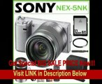 Sony NEX-5NK/S 16.1MP Compact Interchangeable Lens Digital Camera in Silver with 18-55mm Lens + Sony SEL55210 E-Mount 55-210mm F4.5-6.3 Lens + 32GB SDHC Accessory Kit FOR SALE
