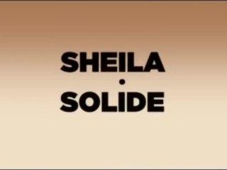 SHEILA-SOLIDE (Teaser)