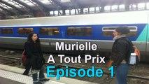 MURIELLE A TOUT PRIX S02E01