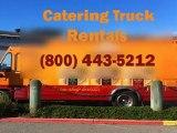 Catering Truck Rentals (800) 443-5212