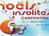 Bande annonce des Noëls Insolites de Carpentras 2012