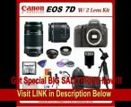 [FOR SALE] Canon EOS 7D DSLR Camera with SSE Platinum Kit: Includes - Canon EF-S 18-55mm f/3.5-5.6 IS II Autofocus Lens & Canon EF-S 55-250mm f/4-5.6 IS Autofocus Lens, Also Includes 0.45x Hi Def Wide Angle Lens