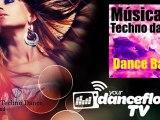Dance Band - Música Techno Dance - YourDancefloorTV