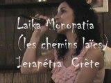 Laika Monopatia  (Les chemins laïcs) Ierapétra Crète  Part1