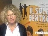 Intervista a Angela Finocchiaro ed al regista Paolo Bianchini per il film Il sole dentro