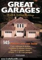 Crafts Book Review: Great Garages, Sheds & Outdoor Buildings: 145 Projects You Can Build by Connie Brown
