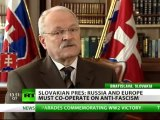 Fight vs Fascism must go on, Europe and Russia must join forces - President of Slovakia
