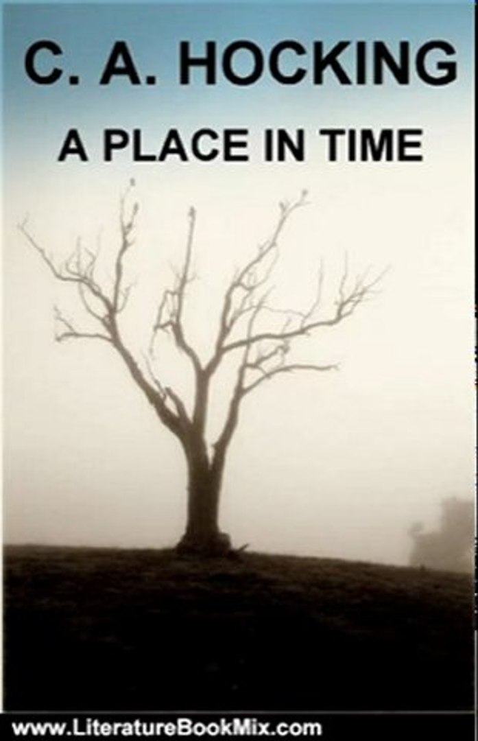 Literature Book Review: A PLACE IN TIME by C  A  HOCKING
