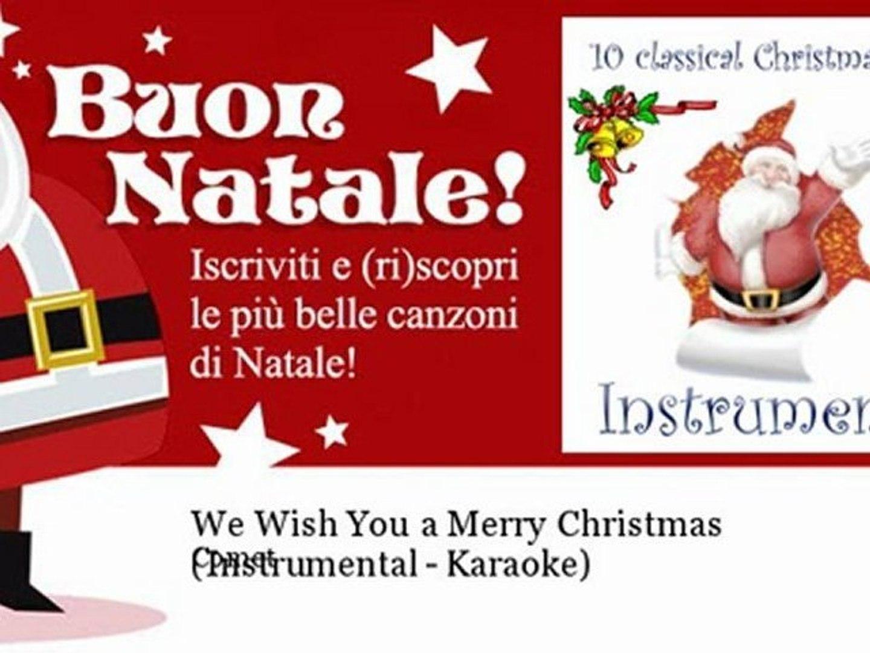 Auguri Di Buon Natale Karaoke.Comet We Wish You A Merry Christmas Instrumental Karaoke Natale