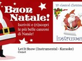 Comet - Let It Snow - Instrumental - Karaoke - Natale