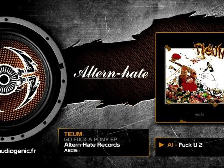 TIEUM - A1 - Fuck U 2 - GO FUCK A PONY EP - A8015