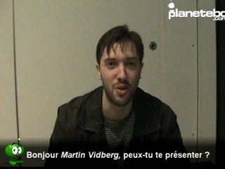 Vidéo de Martin Vidberg