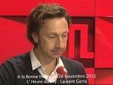 Laurent Gerra : L'heure du psy du 26/11/2012 dans A La Bonne Heure