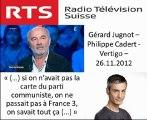 Gérard Jugnot : « Si on n'avait pas la carte du parti communiste, on ne passait pas à France 3, on savait tout ça »