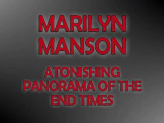 BACKMASK : MARILYN MANSON - ATONISHING PANORAMA OF THE END OF TIMES