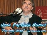 Joan Baptista Humet - Per una dona, by Ona Radio Quim Pedret