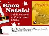 I Piccoli Musici, Mario Mora - Melodia Pop. Abruzzese : Quando Nascette Ninno - Natale
