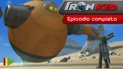 Iron Kid - 11 - Frente al destino