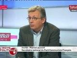 Pierre Laurent : « Pour qu'il y ait une entrée du Front de Gauche au gouvernement il faudrait un changement de cap radical. Nous allons continuer d'agir pour changer les choses. »