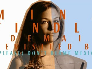 Mina Tindle - Demain Revisited by (Please) Don't Blame Mexico