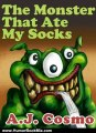 Humor Book Review: The Monster That Ate My Socks (a great book for 1st to 4th graders!) by A.J. Cosmo