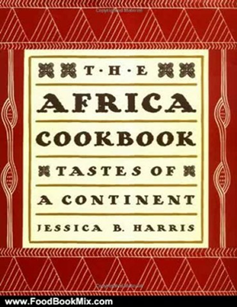 Food Book Review: The Africa Cookbook by Jessica B. Harris