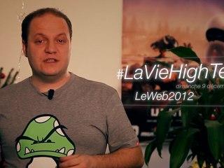LaVieHighTech #8 LeWeb2012 - Vidéo Dailymotion