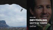 Dry-tooling à la grotte de Voreppe, le coup de cœur de Gaëtan - Bienvenue chez vous !