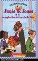Humour Book Review: Junie B. Jones y el cumpleanos del malo de Jim (Junie B. Jones (Spanish)) (Spanish Edition) by Barbara Park, Denise Brunkus, Denis Brunkus