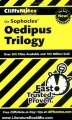 Literature Book Review: Oedipus Trilogy (Cliffs Notes) by Charles Higgins, Regina Higgins