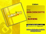 Video Don Chisciotte - Burning