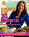Food Book Review: Rachael Ray 365: No Repeats--A Year of Deliciously Different Dinners (A 30-Minute Meal Cookbook) by Rachael Ray