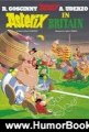 Humor Book Review: Asterix in Britain (Asterix (Orion Paperback)) by Rene Goscinny, Albert Uderzo