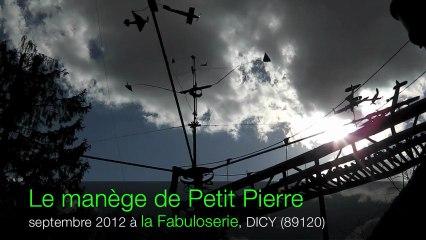 Le manège de Petit Pierre, La Fabuloserie - septembre 2012
