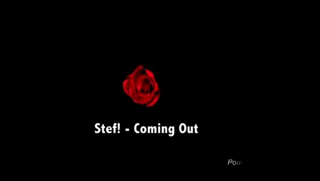 Stef! - COMING OUT - Clip LSF