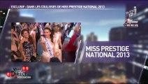Vous êtes en Direct - NRJ12 - dans les coulisses de Miss Prestige National 2013 au Lido
