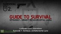 """Tomb Raider 2013   """"Leitfaden zum Überleben"""" - Ep1: Schlaue einfallsreiche Lara [Deutsch]   HD"""