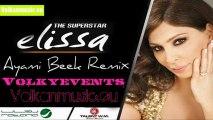 Elissa - Ayami Beek Remix