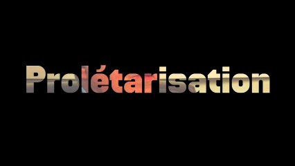 Prolétarisation - Roland Gori