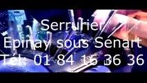 Serrurier Epinay sous Senart Tél   01 84 16 36 36