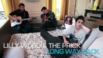 "Lilly Wood & The Prick - ""Long Way Back"""