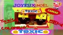 Joyeux Noel - The Toxic Gamers (Le Cadeau, Le Cadeau, Le Cadeau !!!)