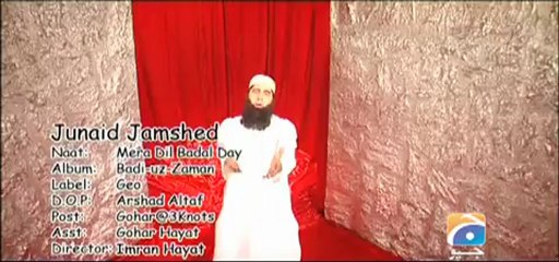 Mera Dil Badal Day by Junaid Jamshed Offical Video.mp4