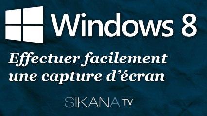 Effectuer facilement une capture d'écran sur Windows 8