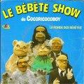 Le Bébête Show - La Ronde des bébêtes