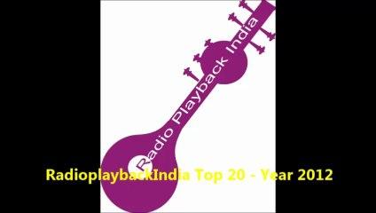 RadioPlaybackIndia-Top 20 - Year 2012
